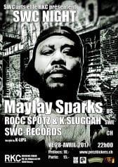 SWC NIGHT : MAYLAY SPARKS (US) + ROCC SPOTZ & K.SLUGGAH (SWE) + SWC RECORDS (CH) - Rocking Chair Vevey