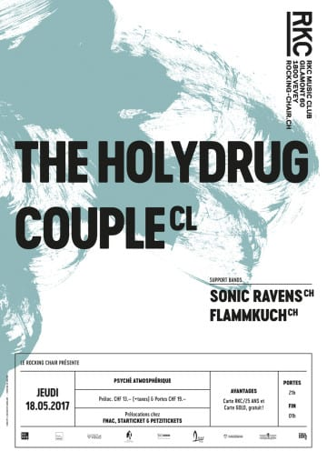 THE HOLYDRUG COUPLE (CL) + SONIC RAVENS (CH) + FLAMMKUCH (CH) - Rocking Chair Vevey