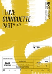 I ♥ GUINGUETTE PARTY #23  – WTF - Rocking Chair Vevey