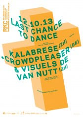 LAST CHANCE TO DANCE | KALABRESE (ZH) + CROWDPLEASER (GE). VISUELS DE VAN NUTT (ZH) - Rocking Chair Vevey