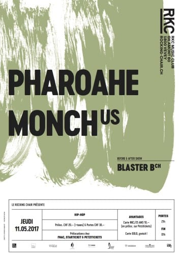 PHAROAHE MONCH (US) + BLASTER B (CH) - Rocking Chair Vevey