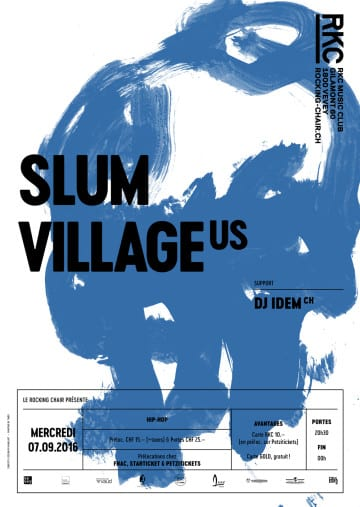 SLUM VILLAGE (US) + DJ IDEM (CH) - Rocking Chair Vevey