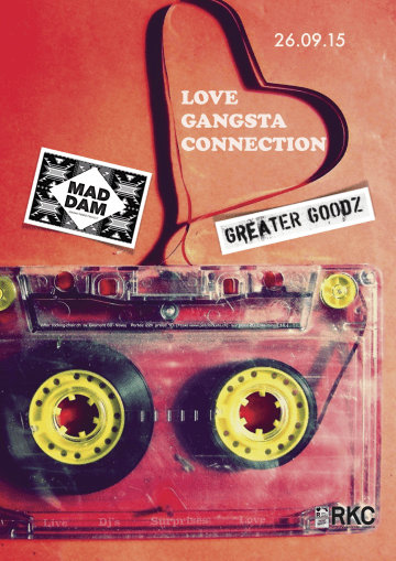 LOVE GANGSTA CONNECTION – MADDAM + GREATER GOODZ + GUESTS - Rocking Chair Vevey
